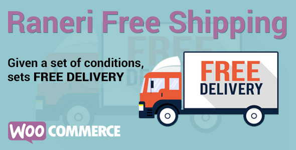Conditional Free Shipping v2.0.2 - WooCommerce Plugin