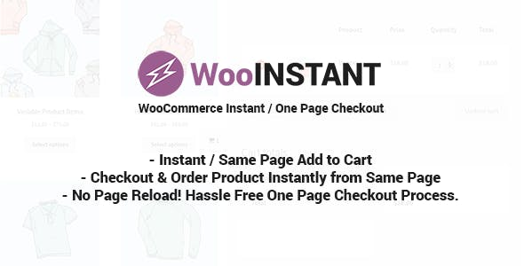WooInstant v2.0.20 - WooCommerce Instant / Quick / Onepage / Direct Checkout